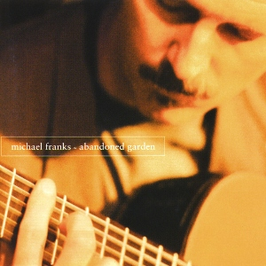 <i>Abandoned Garden</i> 1995 studio album by Michael Franks