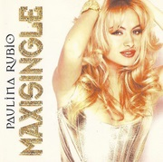 <i>Maxisingle</i> (Paulina Rubio EP) 1995 EP by Paulina Rubio