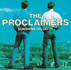 Recent Purchaces Proclaimers_sunshine_on_leith