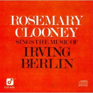<i>Rosemary Clooney Sings the Music of Irving Berlin</i> album by Rosemary Clooney