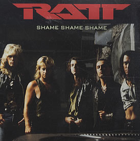 Shame Shame Shame (Ratt song) 1990 single by Ratt