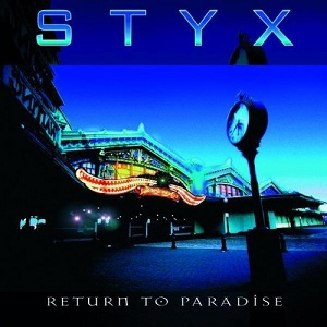<i>Return to Paradise</i> (Styx album) 1997 live album by Styx