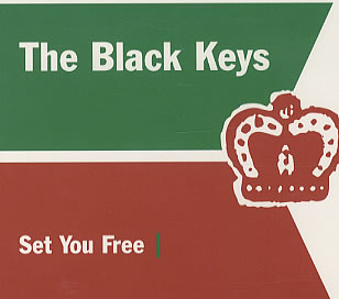 Set You Free (The Black Keys song) 2003 song performed by The Black Keys