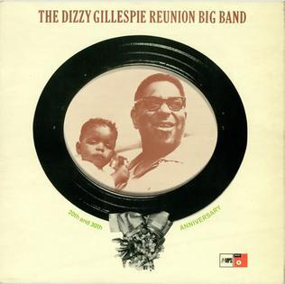 <i>The Dizzy Gillespie Reunion Big Band</i> 1968 live album by Dizzy Gillespie
