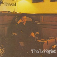 The Lobbyist diesel album.jpg