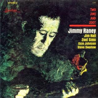 <i>Two Jims and Zoot</i> 1964 studio album by Jimmy Raney, Zoot Sims & Jim Hall