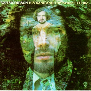 <i>His Band and the Street Choir</i> 1970 studio album by Van Morrison