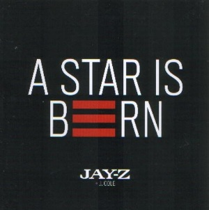 A Star Is Born (Jay-Z song) 2010 song performed by J. Cole, Jay-Z