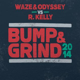 Waze & Odyssey vs. R. Kelly — Bump & Grind (studio acapella)