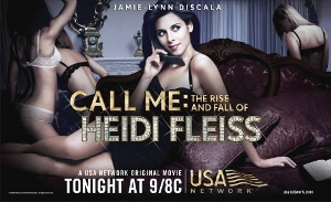 <i>Call Me: The Rise and Fall of Heidi Fleiss</i> 2004 television film directed by Charles McDougall