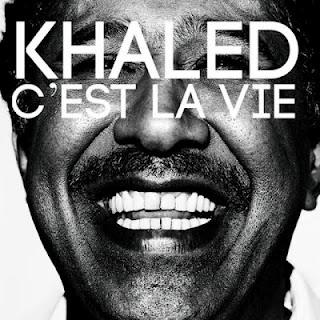 Cest la vie (Khaled song)
