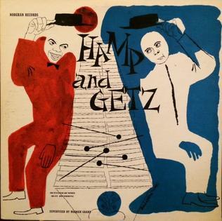 <i>Hamp and Getz</i> 1955 studio album by Lionel Hampton and Stan Getz