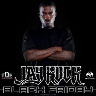 <i>Black Friday</i> (Jay Rock mixtape) 2010 mixtape by Jay Rock