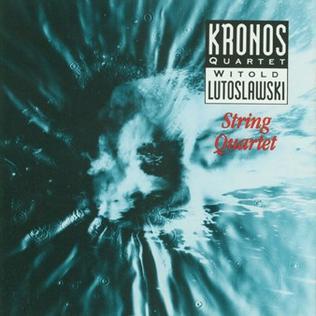 <i>Witold Lutosławski: String Quartet</i> album by Kronos Quartet