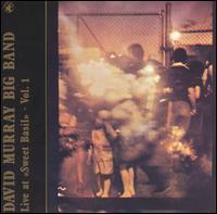 <i>Live at Sweet Basil Volume 1</i> 1984 live album by David Murray Big Band