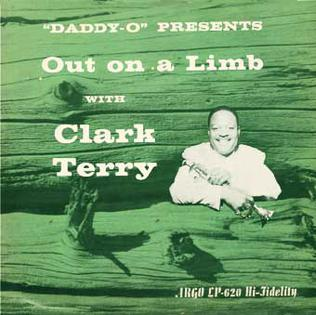 <i>Out on a Limb with Clark Terry</i> album by Clark Terry