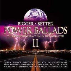 <i>Bigger, Better Power Ballads II</i> 2004 compilation album by Various artists