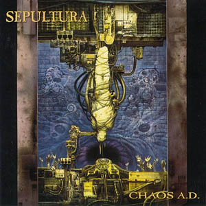 <i>Chaos A.D.</i> 1993 studio album by Sepultura