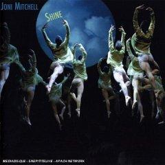 <i>Shine</i> (Joni Mitchell album) 2007 studio album by Joni Mitchell