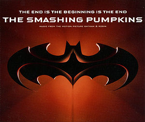 The End Is the Beginning Is the End 1997 single by The Smashing Pumpkins