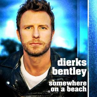 Somewhere on a Beach single by Dierks Bentley