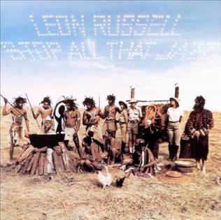 <i>Stop All That Jazz</i> 1974 album by Leon Russell
