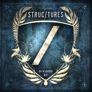 <i>Divided By</i> (album) 2011 album by Structures