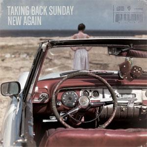 <i>New Again</i> 2009 studio album by Taking Back Sunday
