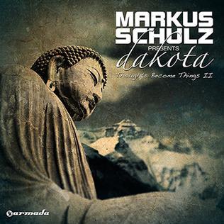 <i>Thoughts Become Things II</i> 2011 studio album by Dakota (Markus Schulz)