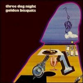 <i>Golden Bisquits</i> 1971 greatest hits album by Three Dog Night