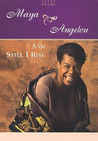 <i>And Still I Rise</i> Poem by Maya Angelou