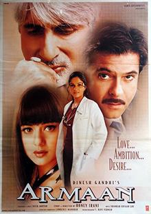 Armaan (2003) SL YT - Amitabh Bachchan, Anil Kapoor, Preity Zinta, Gracy Singh, Aamir Bashir, Randhir Kapoor, Arun Bali, Chandan Bisht, Preeti Dayal, Ahmed Khan, Prithvi Zutshi