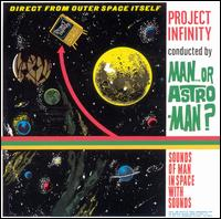 <i>Project Infinity</i> 1995 studio album by Man or Astro-man?