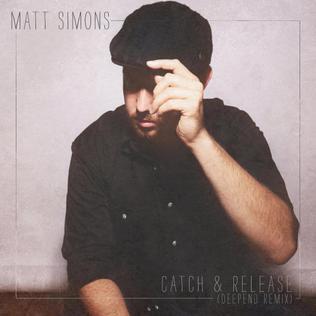 Catch & Release (song) Matt Simons song