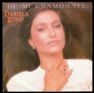 De Mí Enamórate 1986 single by Daniela Romo