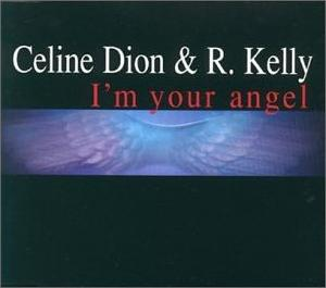 Im Your Angel 1998 single by Celine Dion and R. Kelly