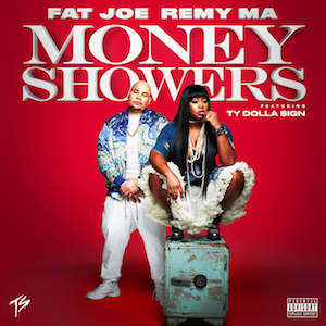 Money Showers single by Fat Joe and Remy Ma featuring Ty Dolla $ign