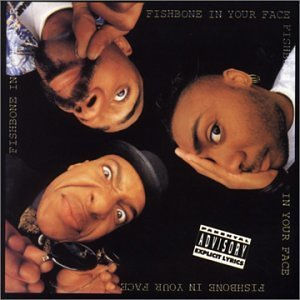 in your face fishbone album wikipedia