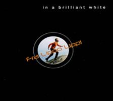 <i>In a Brilliant White</i> 2002 studio album by Fra Lippo Lippi