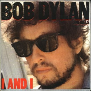 I and I (song) 1983 single by Bob Dylan