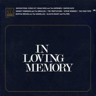 <i>In Loving Memory</i> (compilation album) 1968 compilation album by Diana Ross & the Supremes, The Temptations, Marvin Gaye
