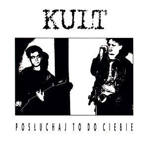 <i>Posłuchaj to do Ciebie</i> 1987 studio album by Kult
