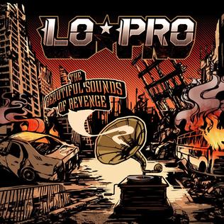 <i>The Beautiful Sounds of Revenge</i> 2010 studio album by Lo-Pro