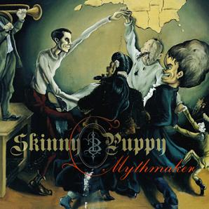 <i>Mythmaker</i> 2007 studio album by Skinny Puppy