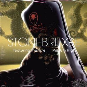 Put Em High 2004 single by StoneBridge