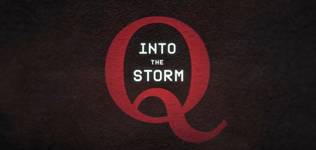 Picture of a TV show: Q: Into The Storm