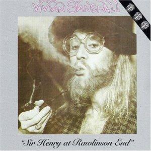 <i>Sir Henry at Rawlinson End</i> (recording) 1978 studio album by Vivian Stanshall
