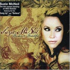 <i>Broken & Beautiful</i> (Suzie McNeil album) 2007 studio album by Suzie McNeil