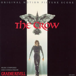 <i>The Crow: Original Motion Picture Score</i> 1994 film score by Graeme Revell