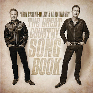 <i>The Great Country Songbook</i> 2013 studio album by Adam Harvey and Troy Cassar-Daley